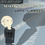 LUKE'S ANGER - Several Sizes Too Big (Front Cover)