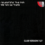 CELEBRATE THE NUN - Will You Be There (club version) (Front Cover)