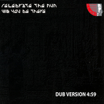 CELEBRATE THE NUN - Will You Be There (dub version) (Front Cover)