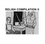 Relish Compilation II (unmixed tracks)