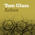 GLASS, Tom - Ashes (Front Cover)