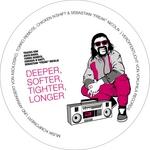 Deeper Softer Tighter Longer
