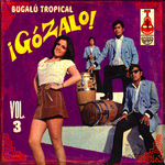 Gozalo! Vol 3 (unmixed tracks)