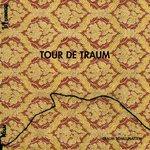 Tour De Traum