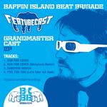 Grandmaster Cast EP