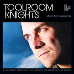 Toolroom Knights Mixed By Funkagenda (unmixed tracks plus remix competition parts)