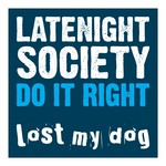 LATENIGHT SOCIETY - Do It Right (Front Cover)