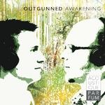 Outgunned Awakening