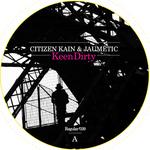 Keen Dirty (Superslut Remix)