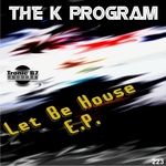 Let Be House  EP