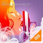 Kiss Kiss Bang Bang EP