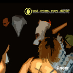 Soul Enters Every Dancer: Volume Two (unmixed tracks)