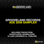 Grooveland Records ADE 2009 Sampler