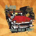 B DUB - Bossa Beat Trip (Front Cover)