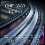 1 Way Ticket