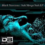 Sub/Merge/Sub EP