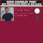 Pong (unreleased mixes by Ben Klock)