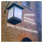 CINEMAC presents KRYPTON - Bones Saz (original edit) (Front Cover)