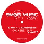 Cocaine 2k9 Remixes