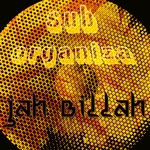 JAH BILLAH - Sub Organizer (Front Cover)