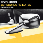 Zevolution: ZE Records Reedited