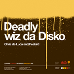Deadly Wiz Da Disco