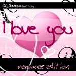 I Love You (remixes edition)