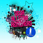 Vega Allstar Remixers (unmixed tracks)