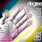 DJ DEGREE/PHATCAT/JAKE ROBERTS/SHAMIK - The Reach Out EP (Front Cover)