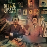 Milk Coffee & Sugar EP