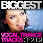 Biggest Vocal Trance Tracks Of 2009