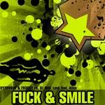 Fuck & Smile