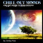 Chillout Moods To Urban Grooves