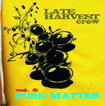 LATE HARVEST CREW - Vol 3 Pure Matter (Front Cover)