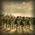 Pagan Goa (unmixed tracks)