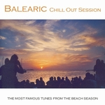 Balearic Chill Out Session: The Most Famous Tunes From The Beach Season