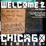 Welcome 2 Chicago (remixes)