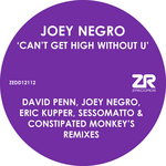Can't Get High Without U (David Penn, Joey Negro, Eric Kupper & Sessomatto remixes)