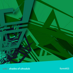 Shades Of Ultradub