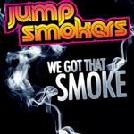 We Got That Smoke