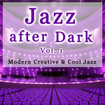 Jazz After Dark: Vol 1 (unmixed tracks)