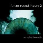 Future Sound Theory 2 (unmixed tracks)