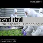 The Asparagus Monologue