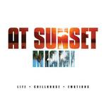 At Sunset: Miami (unmixed tracks)