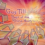 TILL, Gus - Best Of The Rhino Years Vol 2 (Front Cover)