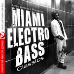 Amos Larkins II Presents Miami Electro Bass Classics (unmixed tracks)