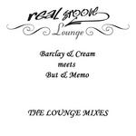 Barclay & Cream meets But & Memo: The Lounge mixes