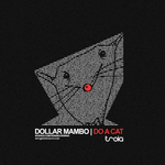 DOLLAR MAMBO - Do A Cat (Front Cover)