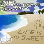 Life Is So Sweet EP