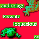 AUDIOSLAGS - Loquacious (Front Cover)